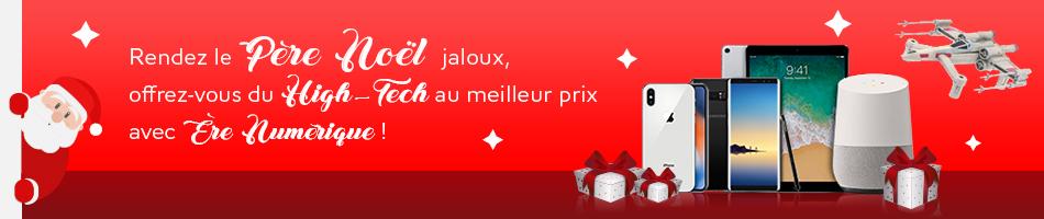 Rendez le Père Noël jaloux, offrez-vous du High-Tech au meilleur prix avec Ère Numérique !